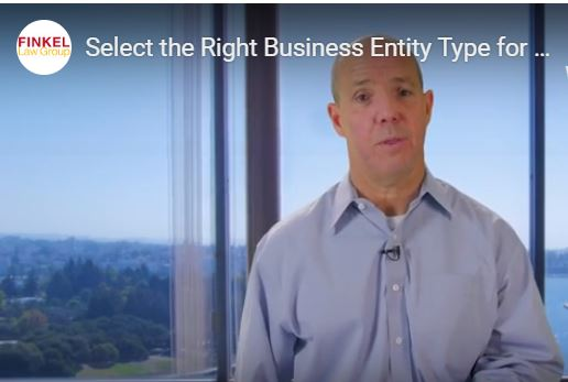 Video: Select the Right Business Entity for Your New Company